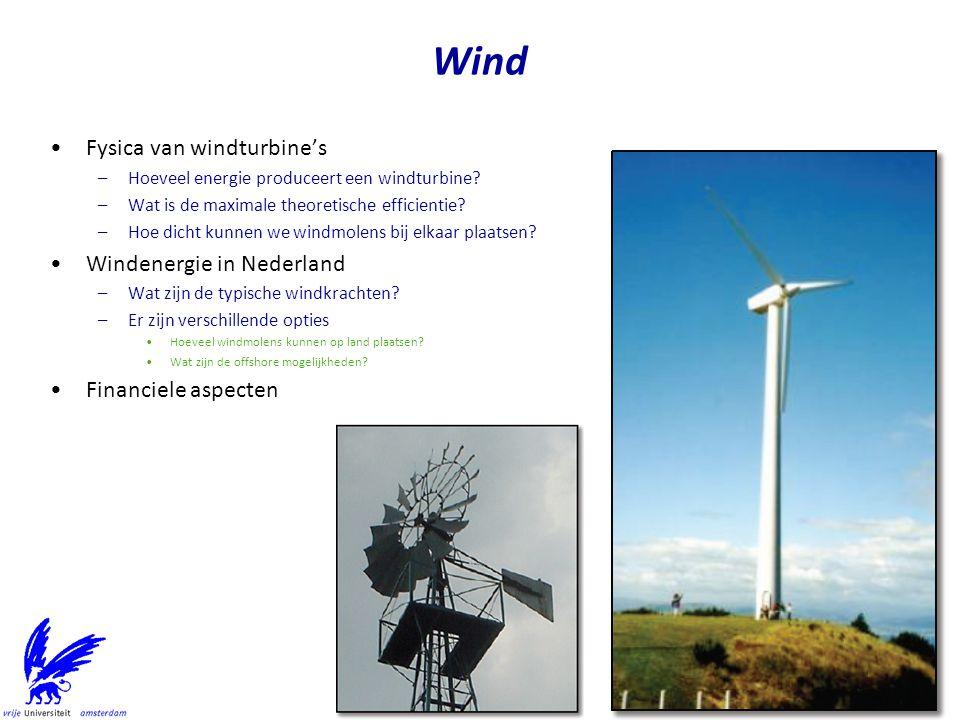 Nederland Nederlands Continentaal Plat –57 000 km2 –Windenergie Near Shore Park, 8 mijl bij Egmond Q7 park –1000 km2 voor windenergie Tot 2020 voor 6000 MW Buiten 12-mijlszone