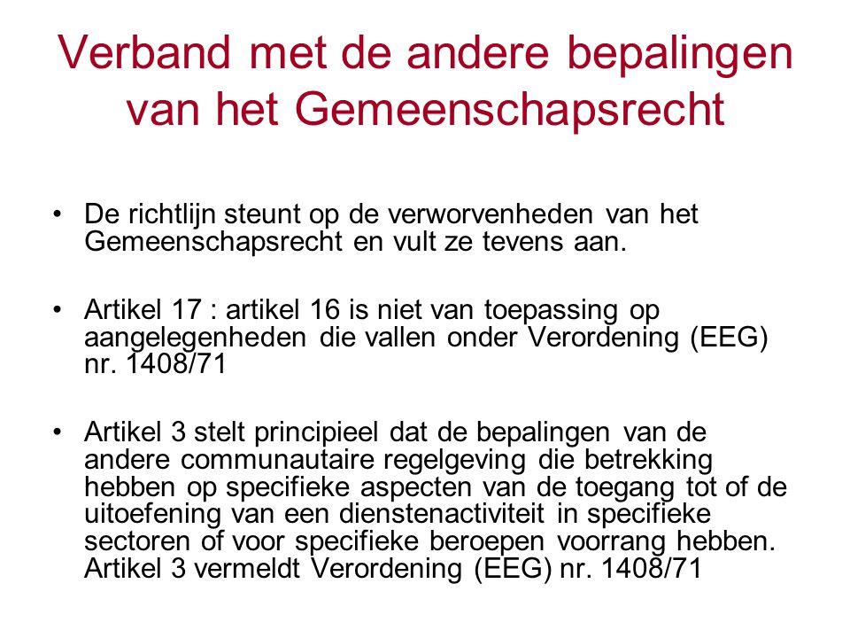 Het begrip « diensten » Artikel 4, paragraaf 1, geeft daarvan de volgende definitie : « Elke economische activiteit, anders dan in loondienst, die gewoonlijk tegen vergoeding geschiedt, zoals bedoeld in artikel 50 van het Verdrag.