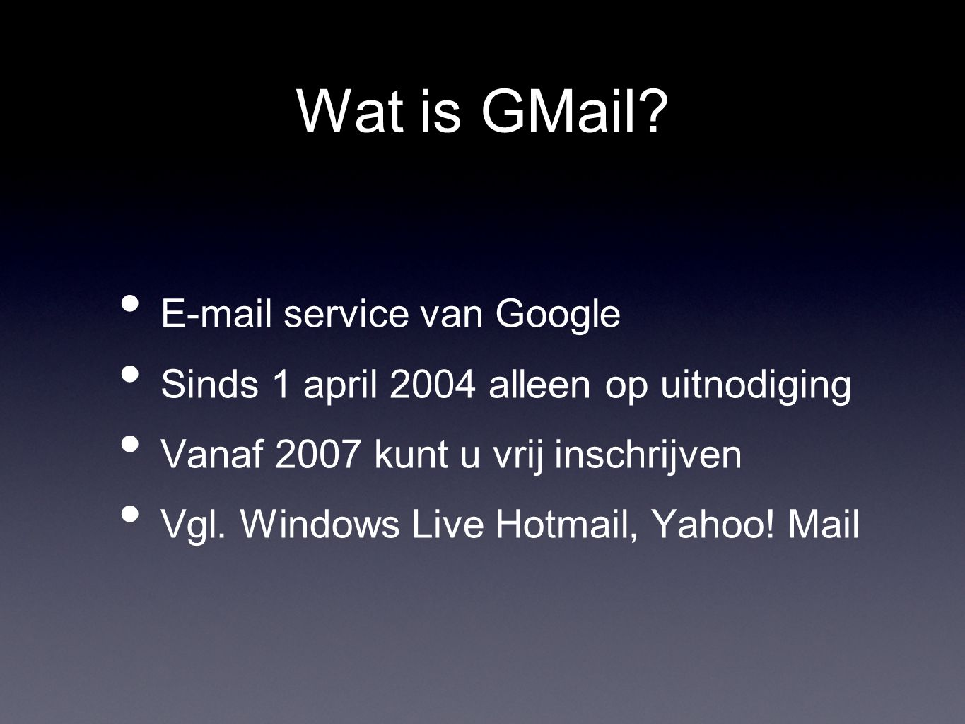 Wat is GMail.