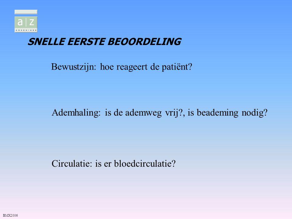 Bewustzijn: hoe reageert de patiënt? Ademhaling: is de ademweg vrij?, is beademing nodig? Circulatie: is er bloedcirculatie? SNELLE EERSTE BEOORDELING