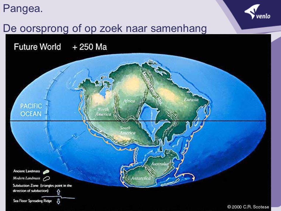 2 Pangea. De oorsprong of op zoek naar samenhang