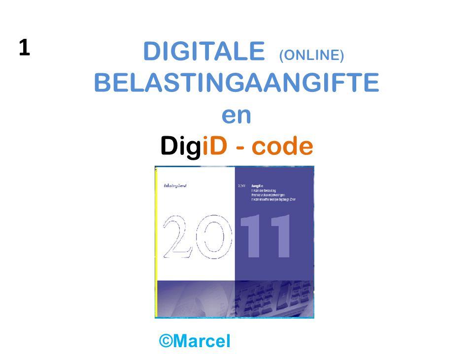 DIGITALE (ONLINE) BELASTINGAANGIFTE en DigiD - code ©Marcel Arkenbosch 1