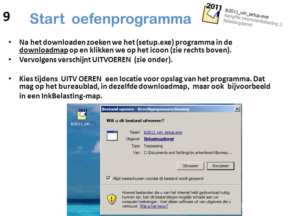Start oefenprogramma Na het downloaden zoeken we het (setup.exe) programma in de downloadmap op en klikken we op het icoon (zie rechts boven). Vervolg