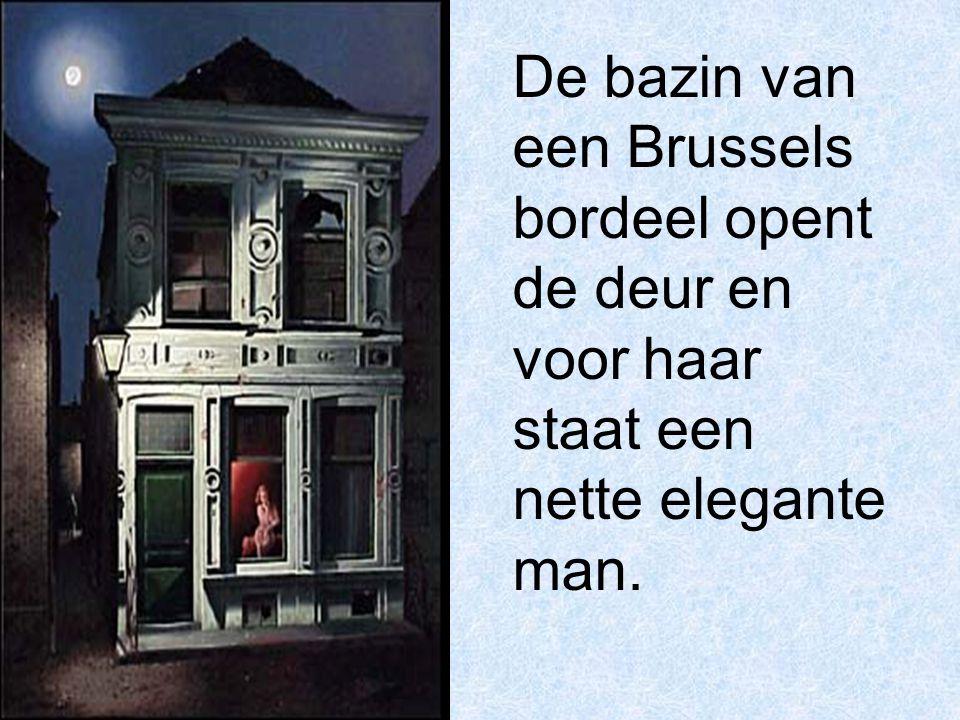 De bazin van een Brussels bordeel opent de deur en voor haar staat een nette elegante man.
