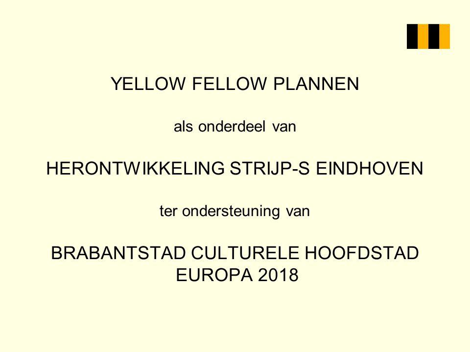 Wie is Yellow Fellow Comitee van Aanbeveling: Hanja May Weggen.