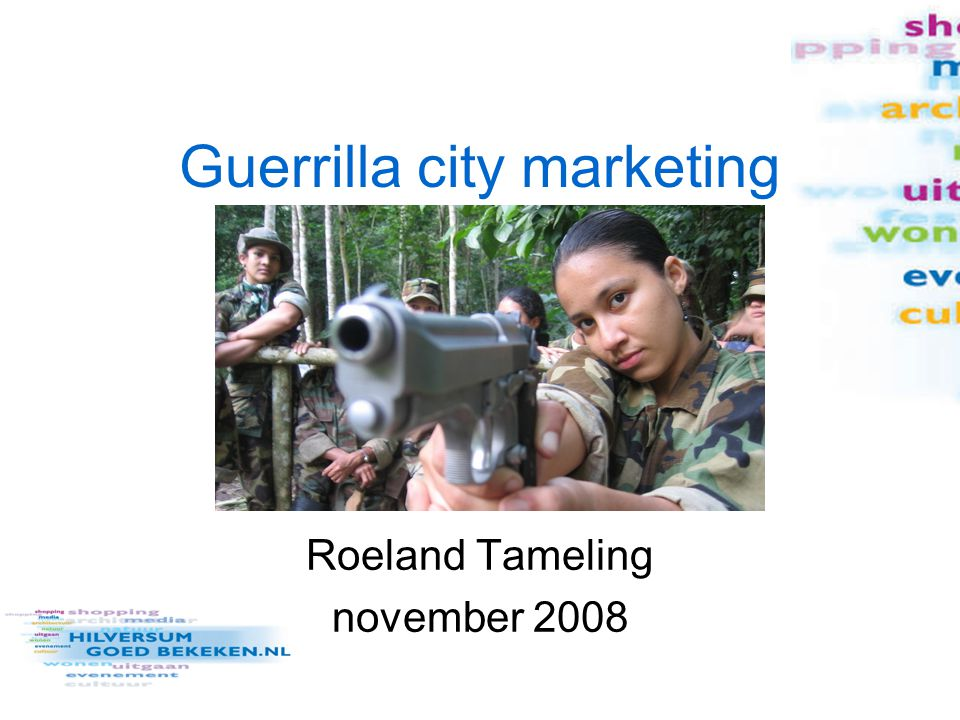 Guerrilla city marketing Roeland Tameling november 2008