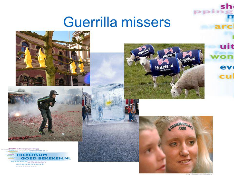 Guerrilla missers