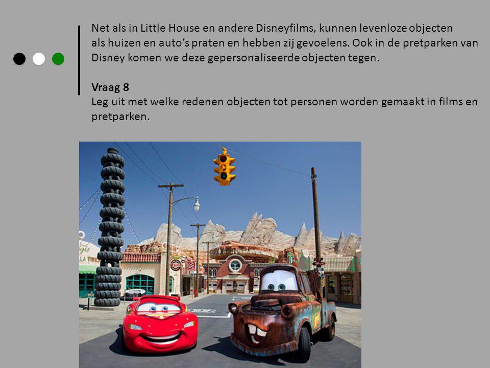 Net als in Little House en andere Disneyfilms, kunnen levenloze objecten als huizen en auto's praten en hebben zij gevoelens. Ook in de pretparken van
