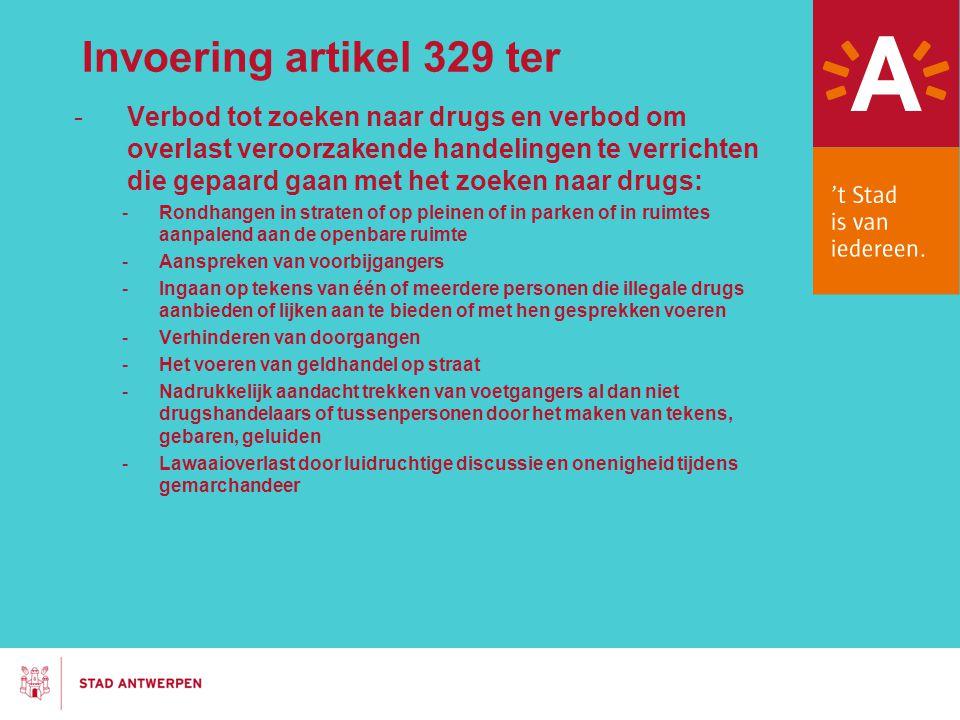 Invoering artikel 329 ter -Verbod tot zoeken naar drugs en verbod om overlast veroorzakende handelingen te verrichten die gepaard gaan met het zoeken