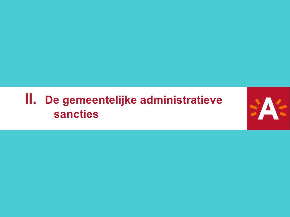 II. De gemeentelijke administratieve sancties