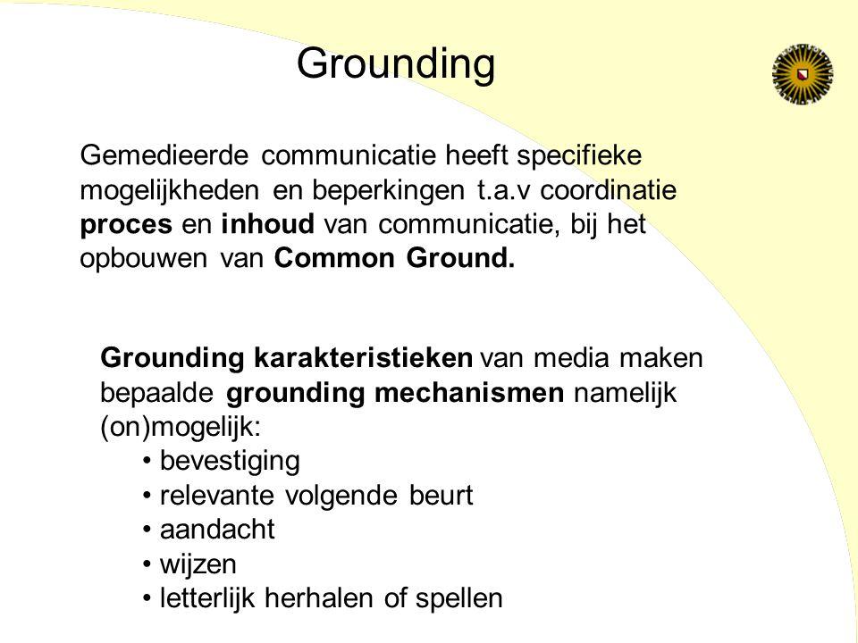Gemedieerde communicatie heeft specifieke mogelijkheden en beperkingen t.a.v coordinatie proces en inhoud van communicatie, bij het opbouwen van Common Ground.
