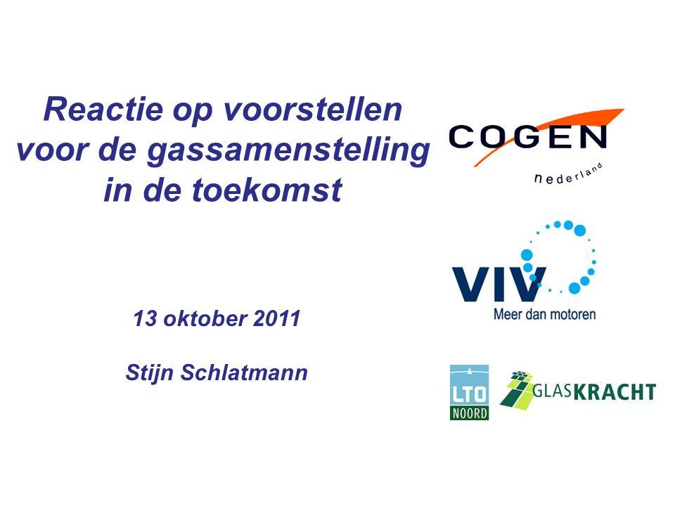 Reactie op voorstellen voor de gassamenstelling in de toekomst 13 oktober 2011 Stijn Schlatmann