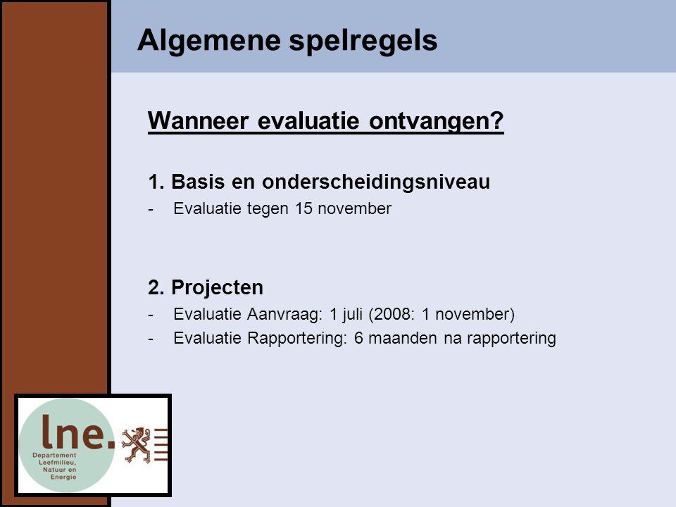 Tijdslijnen  Zie ook website http://www.samenwerkingsovereenkomst.be http://www.samenwerkingsovereenkomst.be SO '08-'13 TIJDSLIJN 2008 (overgangsjaar) 1 APRIL indienen MJP 1 MEI inschrijving SO + projectenaanvragen 1 NOVEMBER evaluatie projectaanvragen 01 02 03 04 05 06 07 08 09 10 11 12 1 JULI 1 e evaluatie 1 DECEMBER eindevaluatie 20 DECEMBER Arbitragecommissie 1 OKTOBER aanvraag MiNa-werkers 15 SEPTEMBER indienen BI SO '05-'07 SO '08-'13 TIJDSLIJN 2009-2013 01 02 03 04 05 06 07 08 09 10 11 12 1 JANUARI inschrijving SO + projectenaanvragen JANUARI evaluatie aanvraag MiNa-werkers 1 APRIL indienen MJP 1 JULI evaluatie projectenaanvragen 1 OKTOBER aanvraag MiNa-werkers 15 NOVEMBER evaluatie SO => 15 DECEMBER beroep mogelijk Bijkomende data projecten: Rapportering project: binnen 6 maand na afloop Rapportering MiNa-werkers: samen met MJP Uitbetalingsaanvraag projecten particulieren (HWP/infiltratievoorzieningen/groendaken): met MJP of 1 september Evaluatie project: binnen 6 maand na ontvangst rapportering Evaluatie rapportering MiNa-werkers: samen met evaluatie MJP