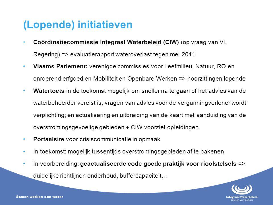 (Lopende) initiatieven Coördinatiecommissie Integraal Waterbeleid (CIW) (op vraag van Vl. Regering) => evaluatierapport wateroverlast tegen mei 2011 V
