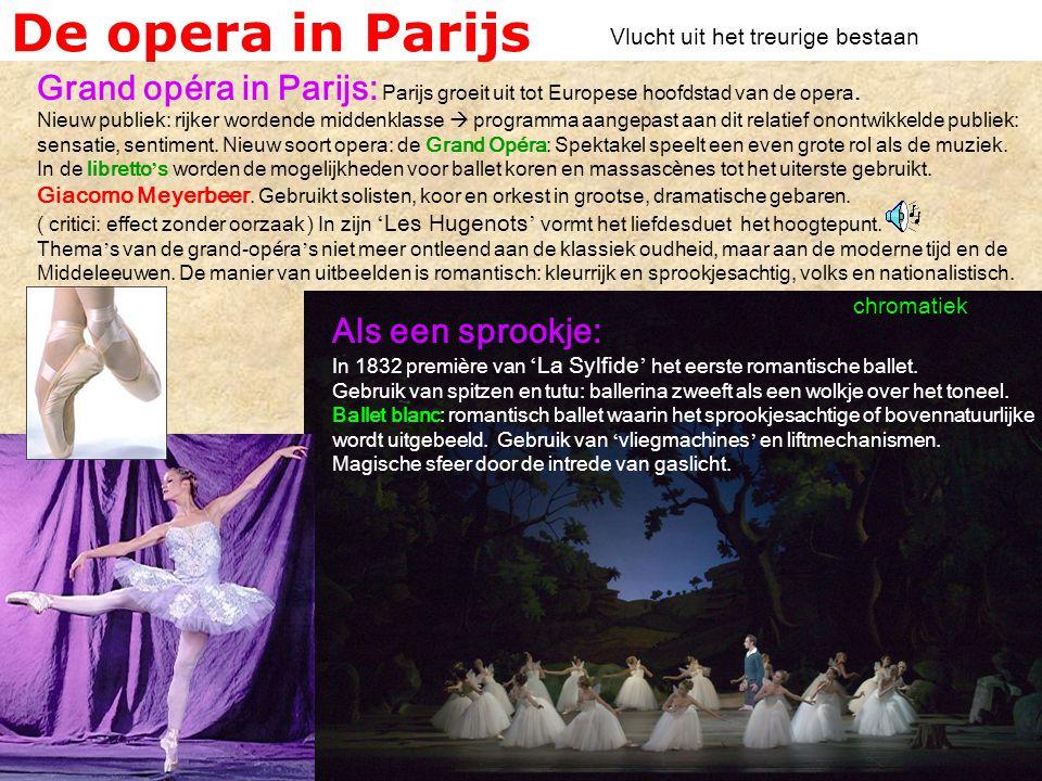 De opera in Parijs Grand opéra in Parijs: Parijs groeit uit tot Europese hoofdstad van de opera.