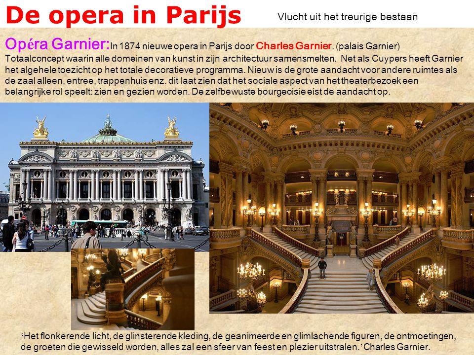 De opera in Parijs Op é ra Garnier: In 1874 nieuwe opera in Parijs door Charles Garnier.