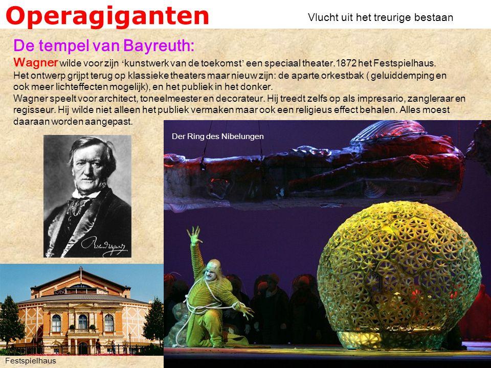 Operagiganten De tempel van Bayreuth: Wagner wilde voor zijn ' kunstwerk van de toekomst ' een speciaal theater.1872 het Festspielhaus.