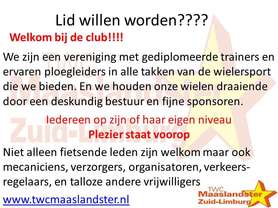 Lid willen worden???? Welkom bij de club!!!! We zijn een vereniging met gediplomeerde trainers en ervaren ploegleiders in alle takken van de wielerspo