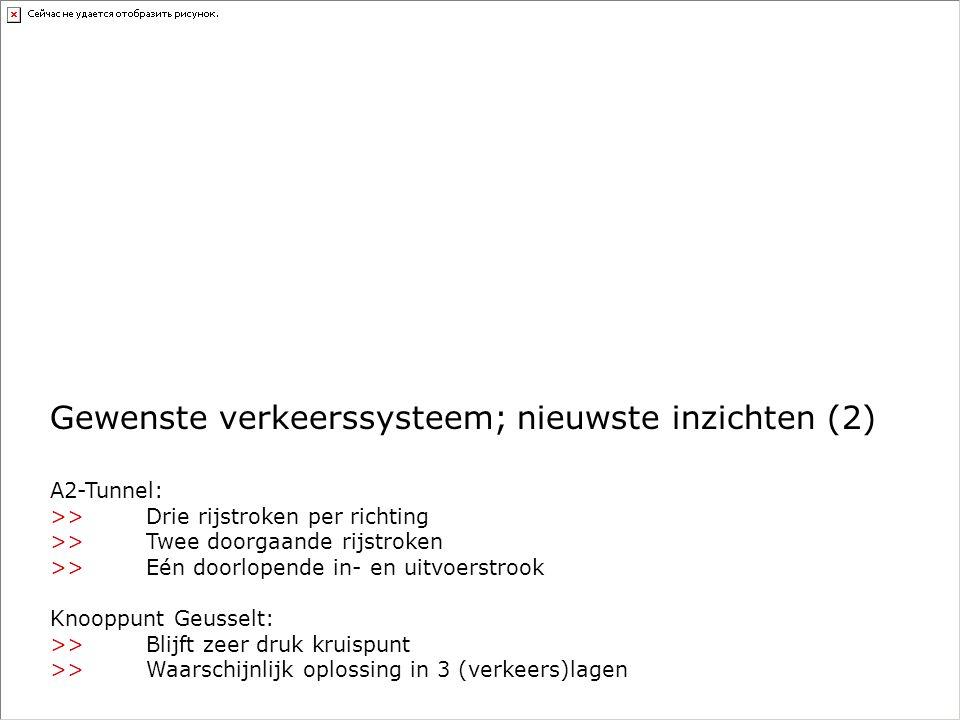 A2-Tunnel: >>Drie rijstroken per richting >>Twee doorgaande rijstroken >>Eén doorlopende in- en uitvoerstrook Knooppunt Geusselt: >>Blijft zeer druk k