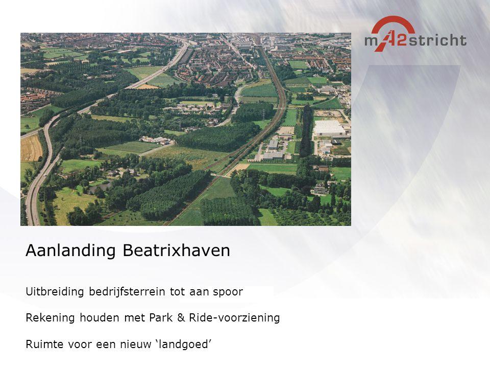 Uitbreiding bedrijfsterrein tot aan spoor Rekening houden met Park & Ride-voorziening Ruimte voor een nieuw 'landgoed' Aanlanding Beatrixhaven