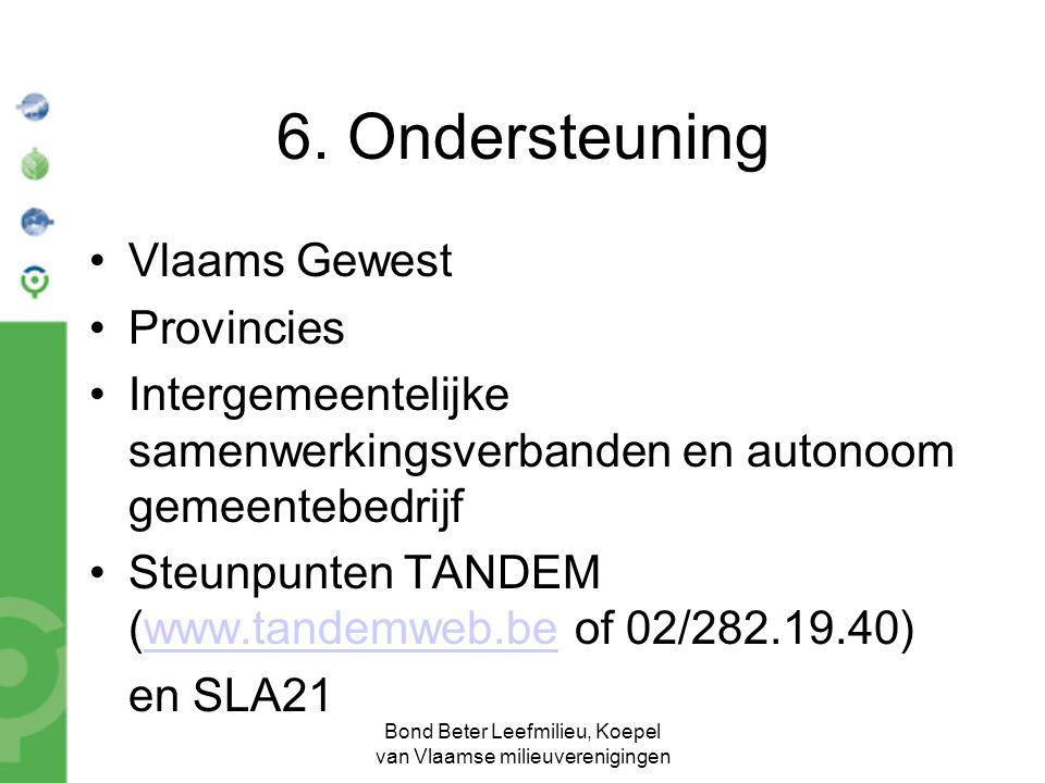 Bond Beter Leefmilieu, Koepel van Vlaamse milieuverenigingen 6.