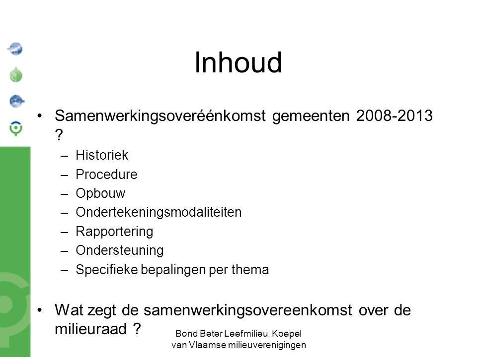 Bond Beter Leefmilieu, Koepel van Vlaamse milieuverenigingen Inhoud Samenwerkingsoveréénkomst gemeenten 2008-2013 .