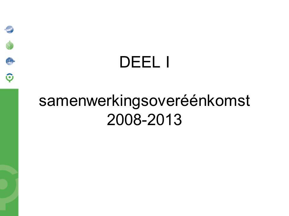 DEEL I samenwerkingsoveréénkomst 2008-2013