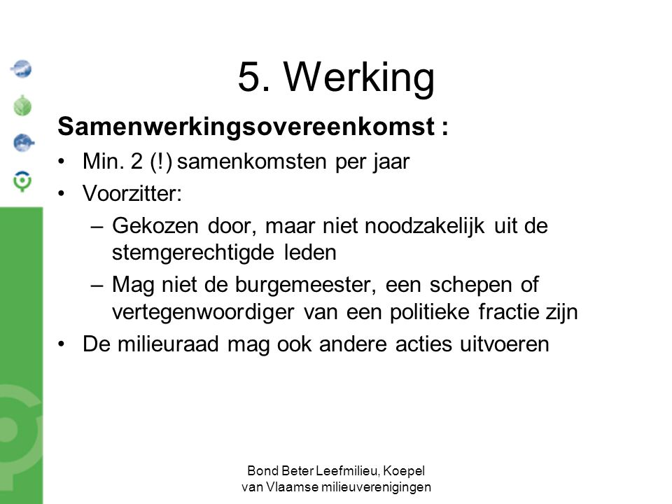Bond Beter Leefmilieu, Koepel van Vlaamse milieuverenigingen Samenwerkingsovereenkomst : Min.