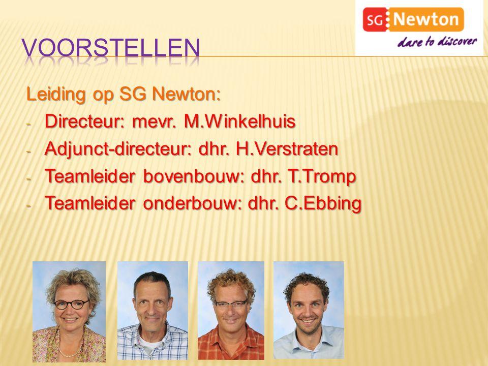 Leiding op SG Newton: - Directeur: mevr. M.Winkelhuis - Adjunct-directeur: dhr. H.Verstraten - Teamleider bovenbouw: dhr. T.Tromp - Teamleider onderbo