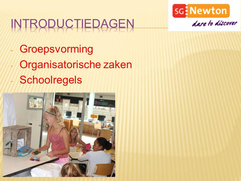 - Groepsvorming - Organisatorische zaken - Schoolregels