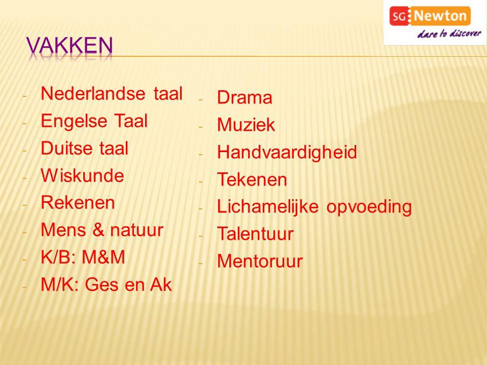 - Nederlandse taal - Engelse Taal - Duitse taal - Wiskunde - Rekenen - Mens & natuur - K/B: M&M - M/K: Ges en Ak - Drama - Muziek - Handvaardigheid -