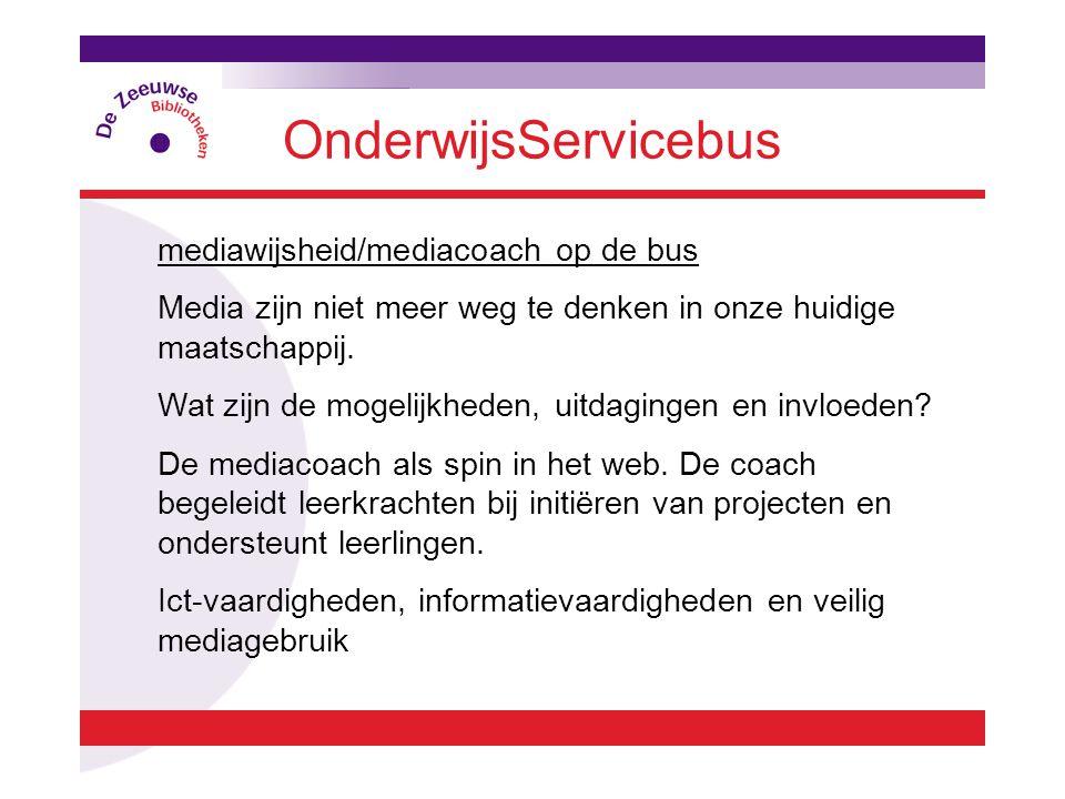 OnderwijsServicebus mediawijsheid/mediacoach op de bus Media zijn niet meer weg te denken in onze huidige maatschappij.