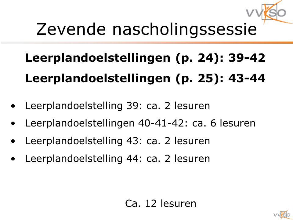 Zevende nascholingssessie Leerplandoelstellingen (p.