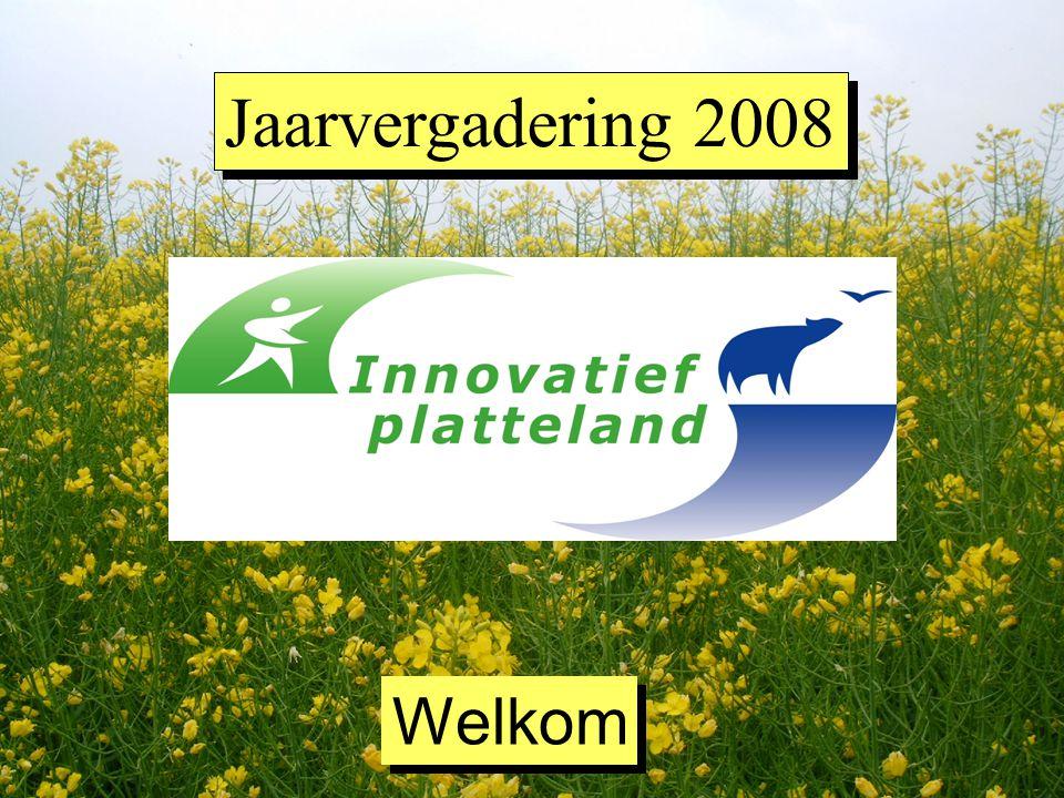 Jaarvergadering 2008 Welkom