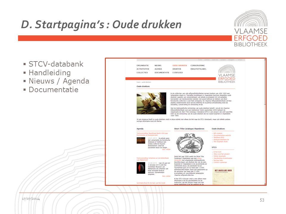 D. Startpagina's : Oude drukken 17/07/2014 53  STCV-databank  Handleiding  Nieuws / Agenda  Documentatie