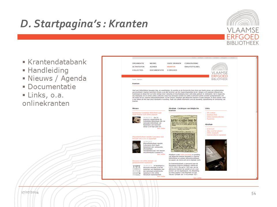 D. Startpagina's : Kranten 17/07/2014 54  Krantendatabank  Handleiding  Nieuws / Agenda  Documentatie  Links, o.a. onlinekranten
