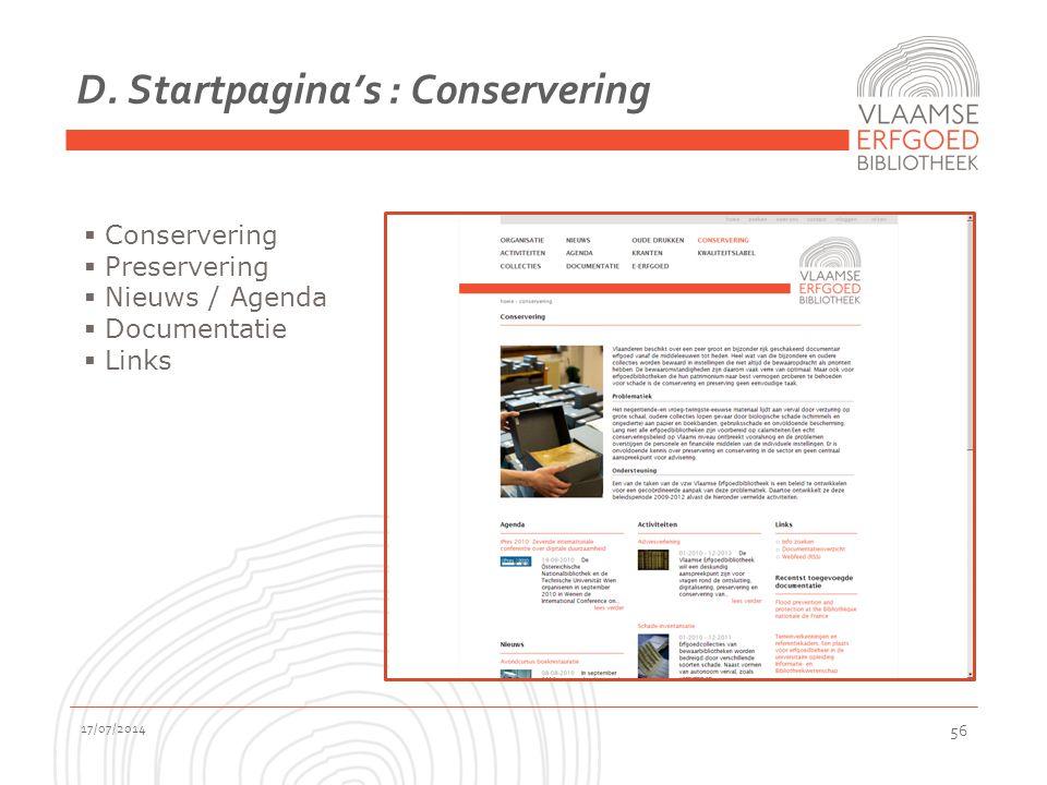D. Startpagina's : Conservering 17/07/2014 56  Conservering  Preservering  Nieuws / Agenda  Documentatie  Links