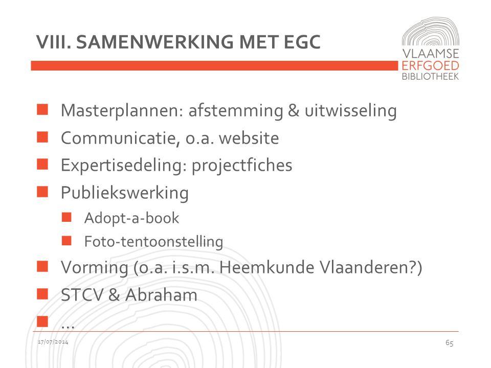 VIII.SAMENWERKING MET EGC Masterplannen: afstemming & uitwisseling Communicatie, o.a.
