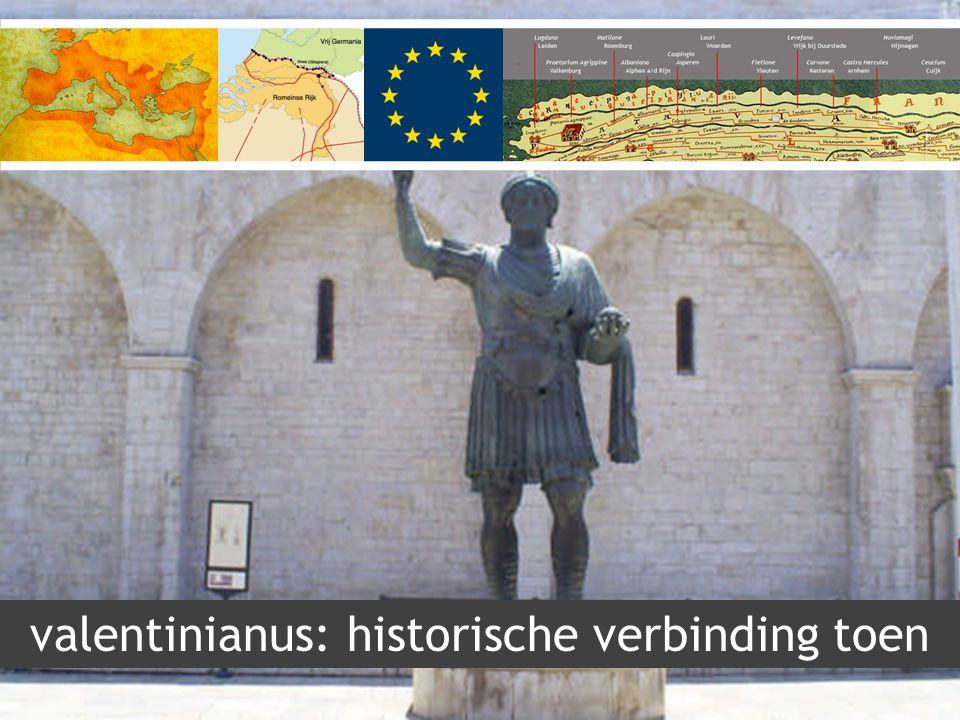 valentinianus: historische verbinding toen
