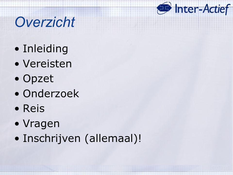 De commissie Niels Backx (voorzitter) Henk-Jan Linthorst (penningmeester) Tony Brugman (secretaris) Rene Bloemberg (PR functionaris) Gijs Meijer (onderzoekscoördinator) Erwin Elling (reiscoördinator) Bram van Twist (reiscoördinator)
