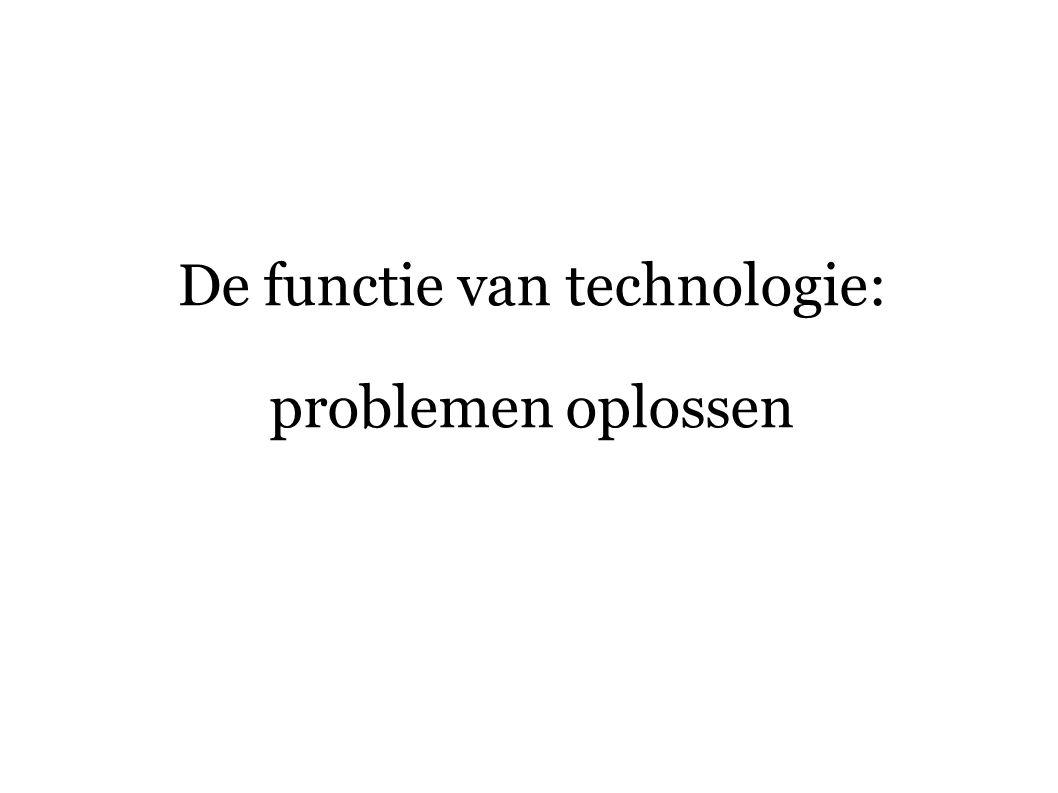 De functie van technologie: problemen oplossen