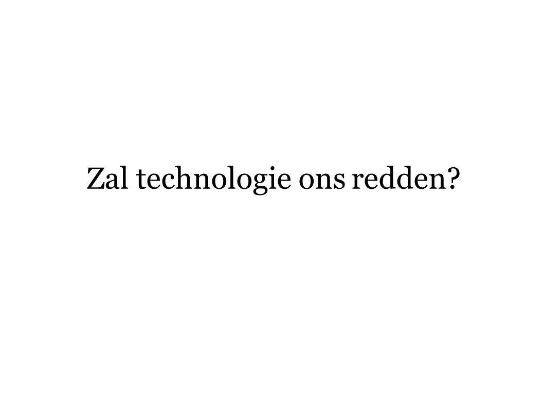 Zal technologie ons redden?