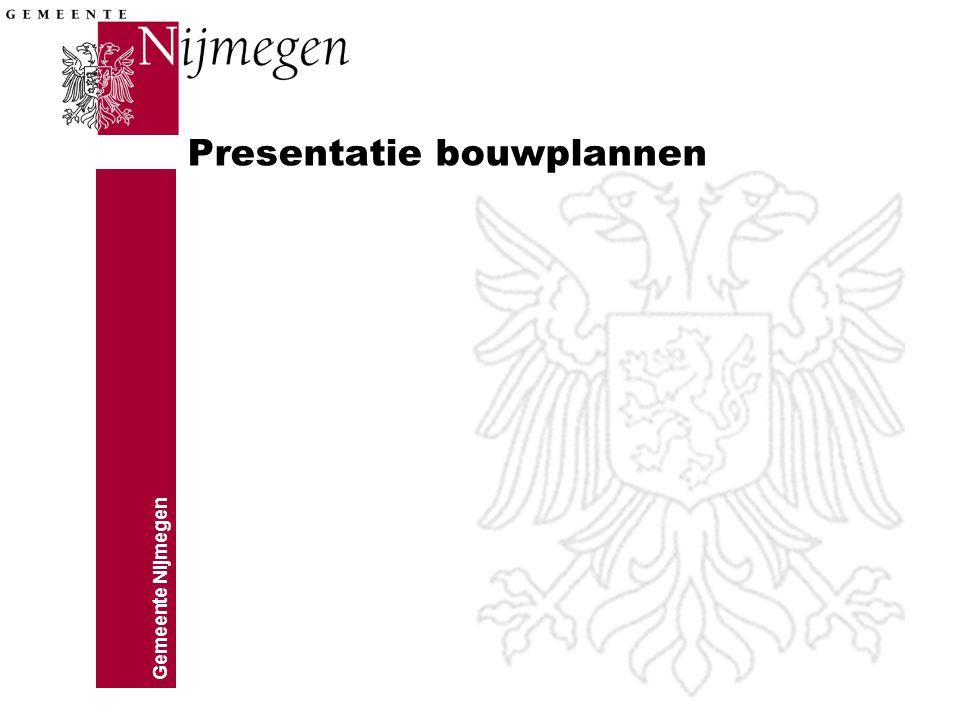 Gemeente Nijmegen Presentatie bouwplannen