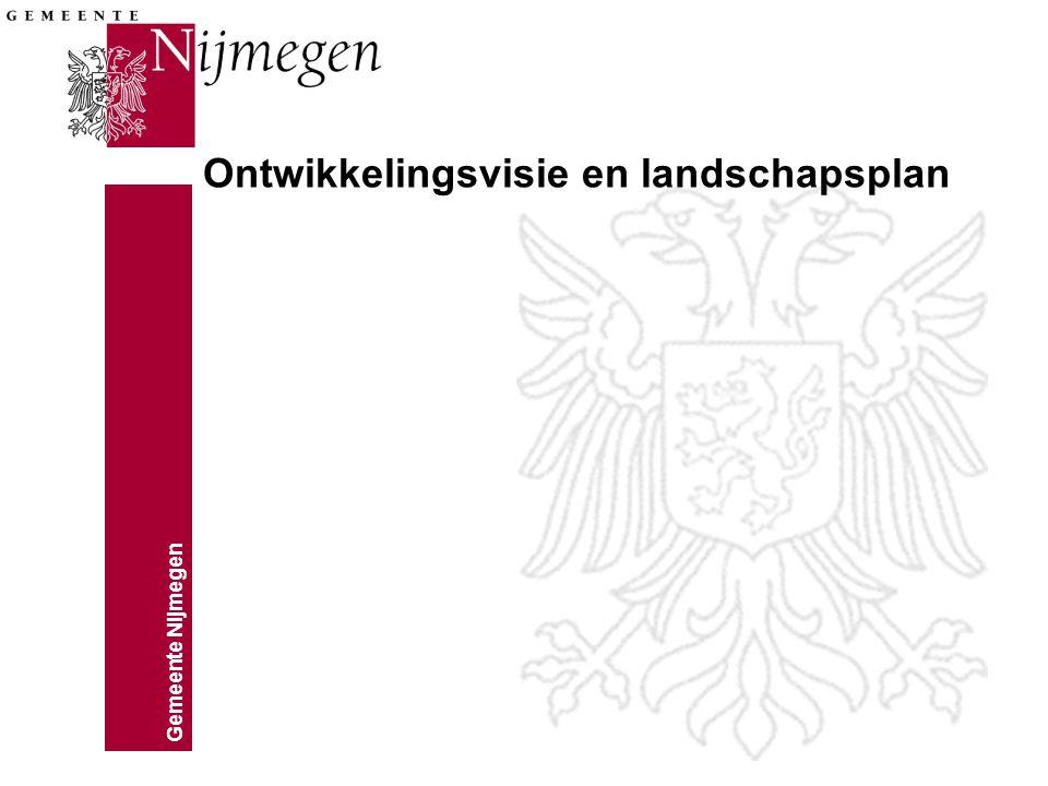 Gemeente Nijmegen Ontwikkelingsvisie en landschapsplan