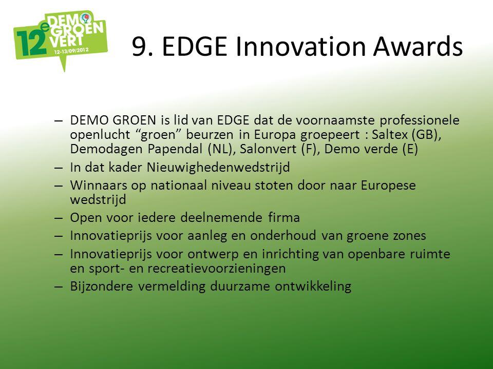 """9. EDGE Innovation Awards – DEMO GROEN is lid van EDGE dat de voornaamste professionele openlucht """"groen"""" beurzen in Europa groepeert : Saltex (GB), D"""