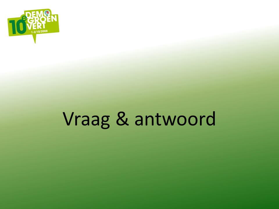 Vraag & antwoord