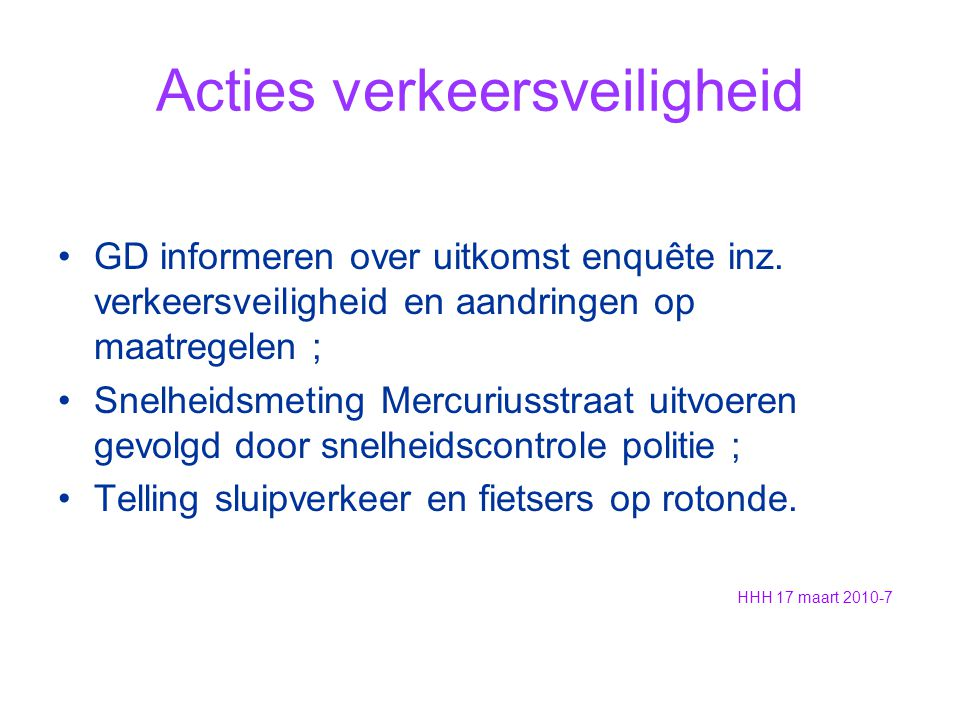 Acties verkeersveiligheid GD informeren over uitkomst enquête inz.