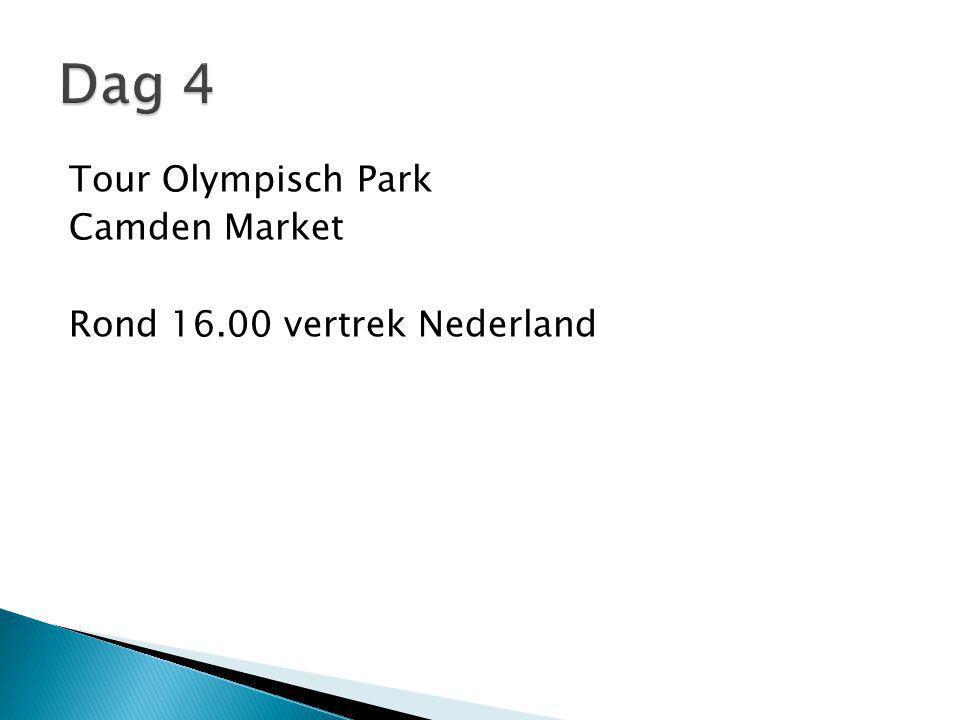 Tour Olympisch Park Camden Market Rond 16.00 vertrek Nederland