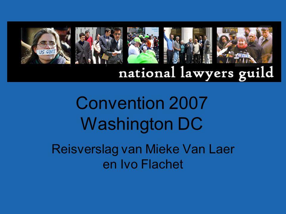 Convention 2007 Washington DC Reisverslag van Mieke Van Laer en Ivo Flachet