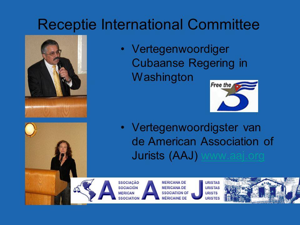 Receptie International Committee Vertegenwoordiger Cubaanse Regering in Washington Vertegenwoordigster van de American Association of Jurists (AAJ) www.aaj.orgwww.aaj.org